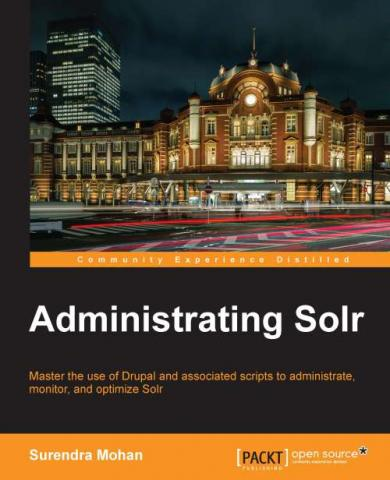 Administrating Solr by Packt Publishing