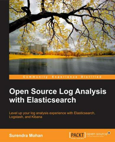 Open Source Log Analysis with Elasticsearch by Packt Publishing